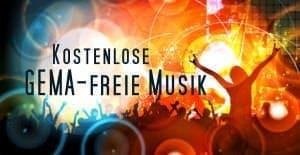 GEMA-freie Musik kostenlos downloaden