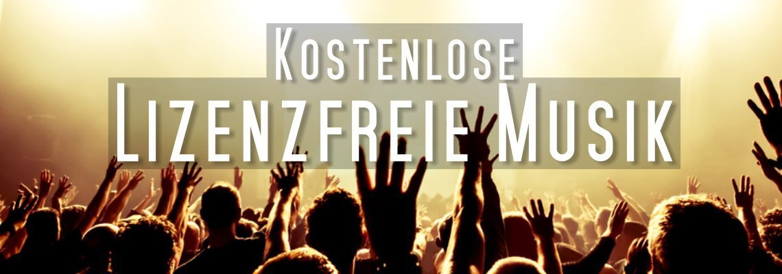 Lizenzfreie Musik für Youtube Videos