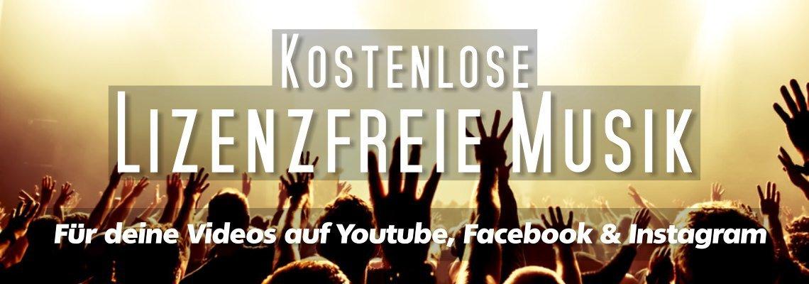 Lizenzfreie Musik für Youtube Videos